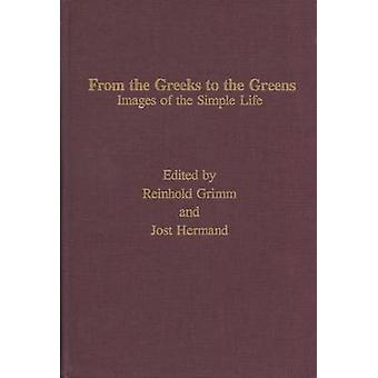 From the Greeks to the Greens by Grimm & Reinhold