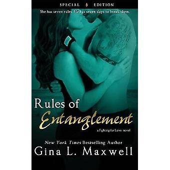 Rules of Entanglement by Maxwell & Gina L.