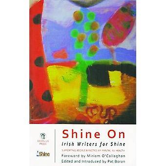 Shine on Irish Writers for Shine Anthology by Boran & Pat