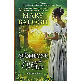 Someone to Wed by Mary Balogh - 9781432846343 Book