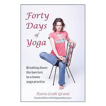 Forty Days  of Yoga by Grant & KaraLeah