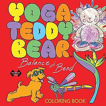 Yoga Teddy Bear Balance  Bend Coloring Book by Copham & K. M.