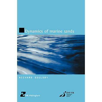 Dynamics of Marine Sands by Soulsby & R.