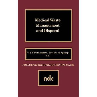 Medical Waste Management and Disposal by U S Epa