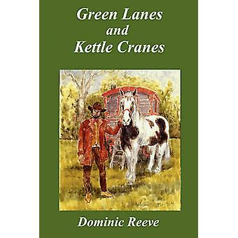 Green Lanes and Kettle Cranes by Reeve & Dominic