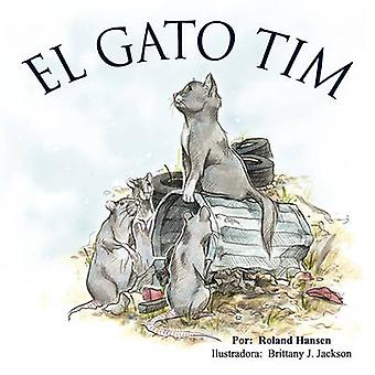 Tim the Cat by Hansen & Roland