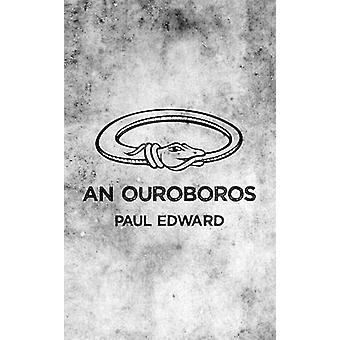 An Ouroboros by Edward &  Paul