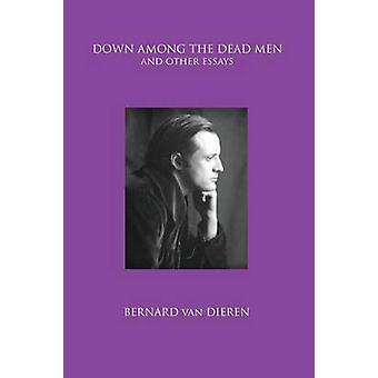 Down Among the Dead Men by Van Dieren & Bernard