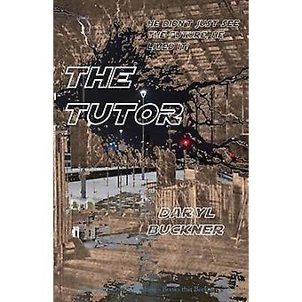 The Tutor by Buckner & Daryl