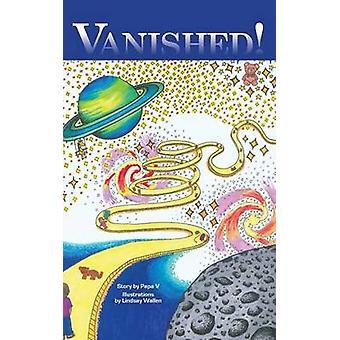 Vanished by V & Papa
