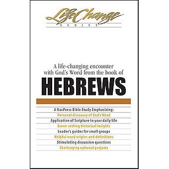 Hebrews by The Navigators