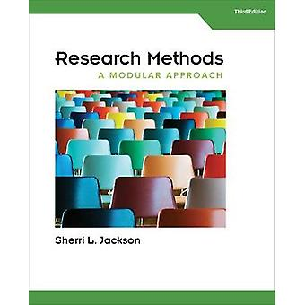 Research Methods  A Modular Approach by Sherri L Jackson