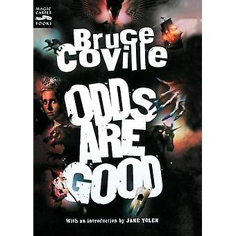 Odds are Good by Bruce Coville - 9780152057169 Book