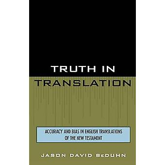 Truth in Translation - Accuracy and Bias in English Translations of th