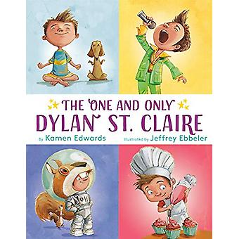 The One And Only Dylan St. Claire by Kamen Edwards - 9781984893468 Bo