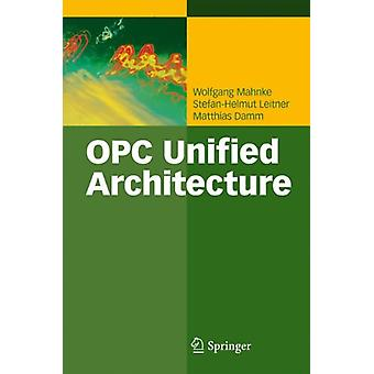 OPC Unified Architecture by Wolfgang Mahnke - 9783540688983 Book
