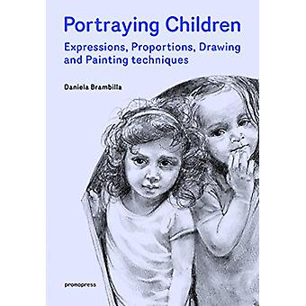 Portraying Children - Expressions - Proportions - Drawing and Painting