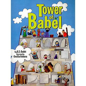 Tower of Babel by A S Gadot - Cecilia Rebora - 9780822599524 Book