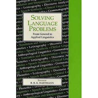 Solving Language Problems : From General to Applied Linguistics