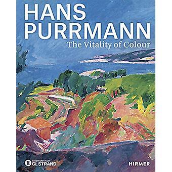 Hans Purrmann (bilingual edition) - The Vitality of Colour by Annette