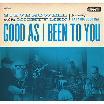 Steve Howell & the Mighty Men - Good as I Been to You [CD] USA import