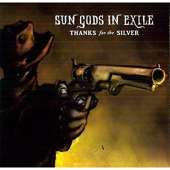 Sun Gods in Exile - Thanks for the Silver [CD] USA import