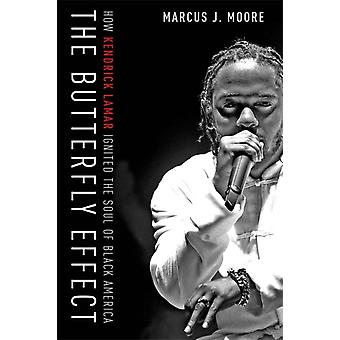 The Butterfly Effect by Moore & Marcus J.