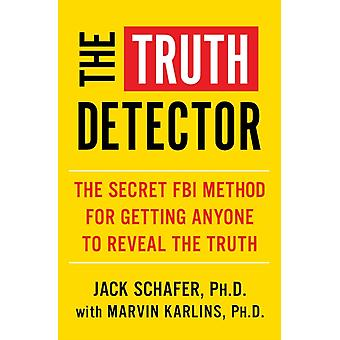 The Truth Detector by Schafer & Jack