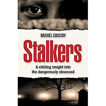 Stalkers: The Human Target