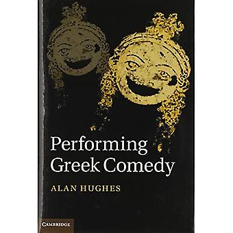 Het uitvoeren van Griekse Komedie