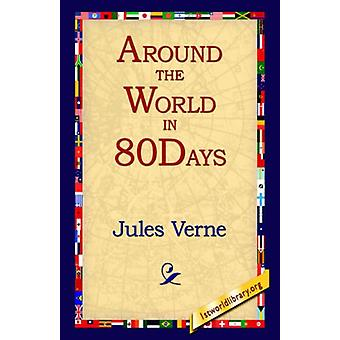 Around the World in 80 Days by Jules Verne - 9781421806426 Book