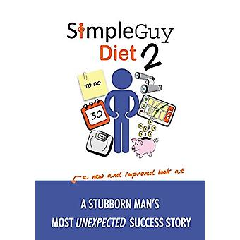 Simple Guy Diet 2 by Skip Lei - 9781483402031 Book