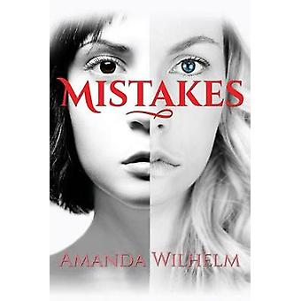 Mistakes by Amanda Wilhelm - 9781733185103 Book