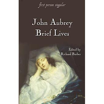 Brief Lives by Aubrey & John