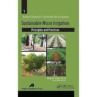 Sustainable Micro Irrigation Principles and Practices