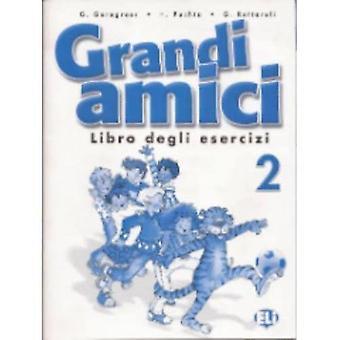 Grandi Amici: Libro degli esercizi 2