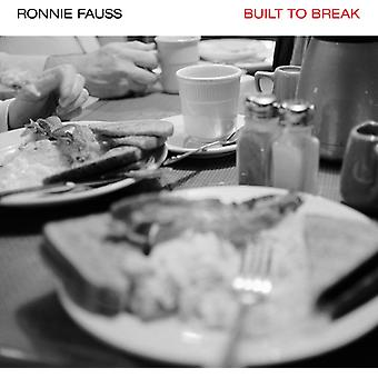 Ronnie Fauss - Built to Break [Vinyl] USA import