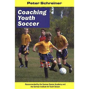 Entraîneurs de football des jeunes par Peter Schreiner