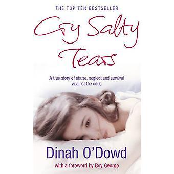 Cry Salty Tears by Dinah O'Dowd - 9780099499787 Book