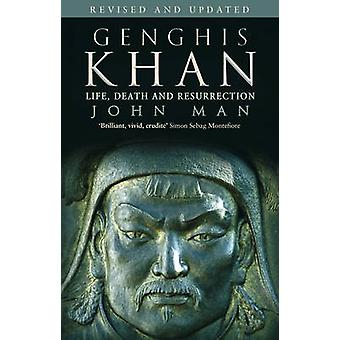 Genghis Khan - Life - Death and Resurrection by John Man - 97805538149