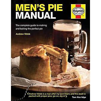 Mäns Pie Manual av Andrew Webb - 9780857332875 bok
