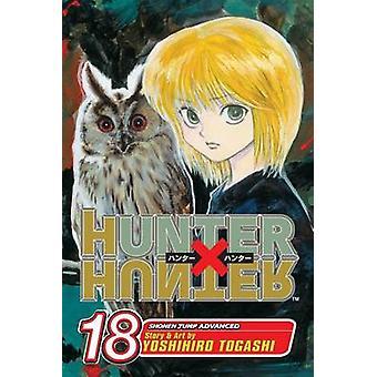 هنتر العاشر هنتر -- المجلد 18 من قبل يوشيهيرو Togashi -- 9781421514710 كتاب