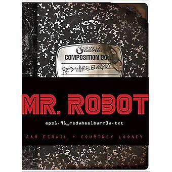 Mr. Robot - carriola rossa di Sam Esmail - Courtney Looney - 97814197