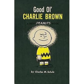 God ol ' Charlie Brown av Charles M. Schulz - 9781782761587 bok