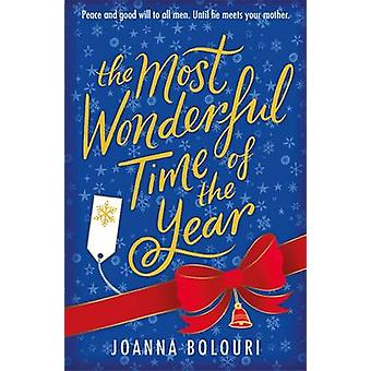 The Most Wonderful Time of the Year by Joanna Bolouri - 9781784299125