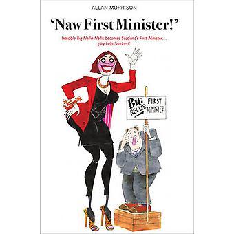 Naw ensimmäinen ministeri Allan Morrison - Bob Dewar - 9781910745175 kirja