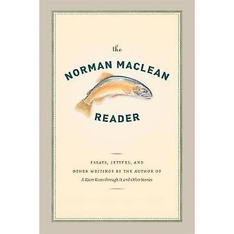 Norman Maclean lukija Norman Maclean - O. Alan Weltzien - O. a