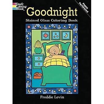 Welterusten gebrandschilderd glas Coloring boek (Dover gebrandschilderd glas kleurboek)