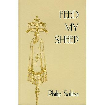 Voed mijn schapen: De gedachten en woorden van Philip Saliba