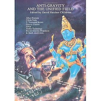 Antigravidade e o campo unificado (ciência perdida (Adventures Unlimited Press))